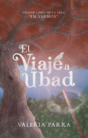 En sueños - El viaje a Ubad [Terminado] by parravaleria