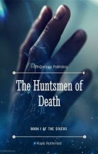 The Sixers: The Huntsmen of Death by kkeeks16