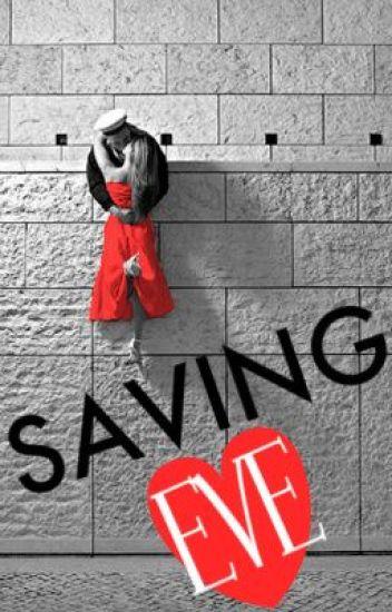 Saving Eve