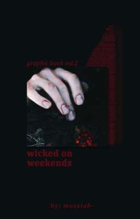 Wicked on Weekends: Dan's Graphics Vol.2 by messiah-
