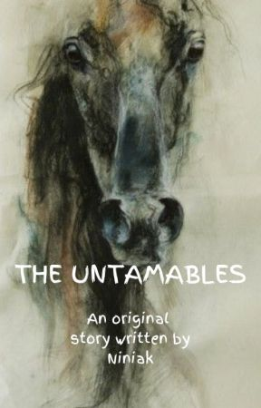 The Untamables by Niniak