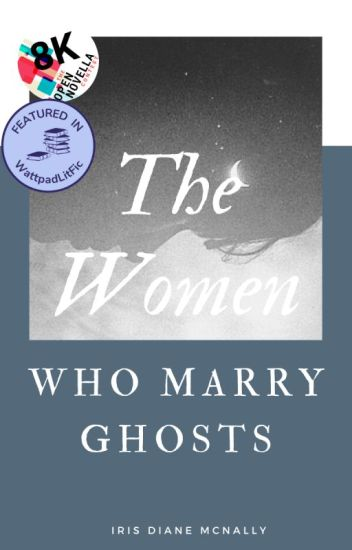 The Women Who Marry Ghosts
