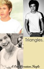 Triangles (A One Direction Fanfic) by Baller1D