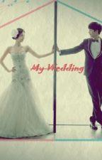 My Wedding [3] by eriskaGD