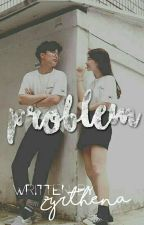 Problem (Darren Espanto) | COMPLETED by iamniallsangel