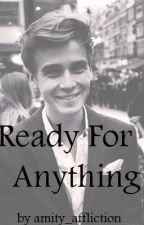 Ready for anything:AJoeSuggFanFic by amity_affliction