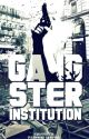 Gangster Institution by GIOfficial