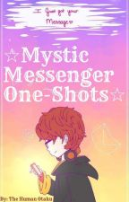 [REQUESTS OPEN!!] ☆Mystic Messenger One-Shots☆ by TheHumanOtaku