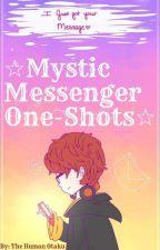 Mystic Messenger One-Shots by TheHumanOtaku
