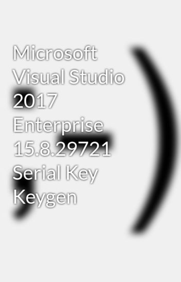 visual studio 2017 enterprise keygen