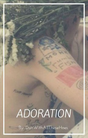 Adoration (TylerxJordan) by DunWithAllTheseHoes