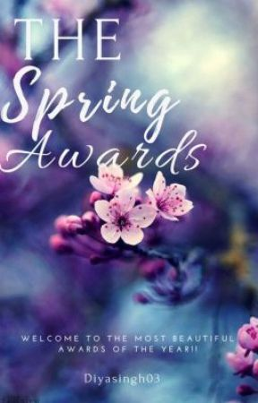 The Spring Awards 2018{ANNOUNCING WINNERS} [ IS ON @StarShades03 ] by TheSpringAwards