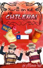 Yuri!!! on ICE a la Chilena! by Mina-rii