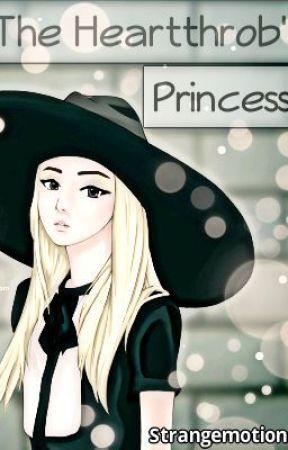 The Heartthrob's Princess by StrangEmotions
