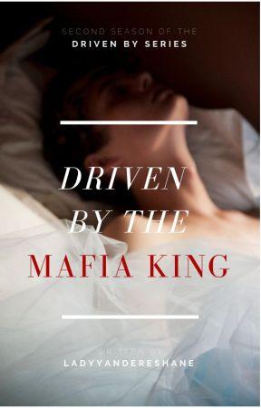 Driven by the Mafia King    18+ BoyxBoy by LadyYandereShane