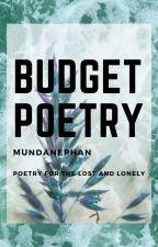 budget poetry by mundanephan