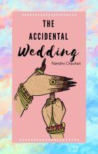 The Accidental Wedding by kiwiiiiii_