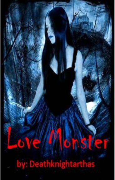 LOVE MONSTER by deathknightarthas