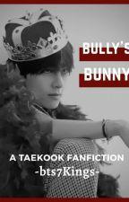 Bully's Bunny | Taekook by VkookiesN