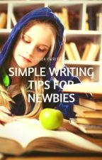 Simple Writing Tips for Newbies by RookyWriters