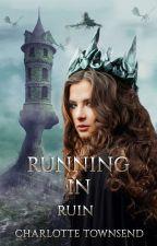 Running in Ruin by WinterMidnight44