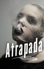 Atrapada by zamara2000