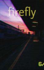 firefly * Fits by Lonley-wallflower