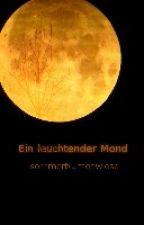 Ein leuchtender Mond (Harry Potter/Rumtreiber Fan Fiction) by sommerblumenwiese