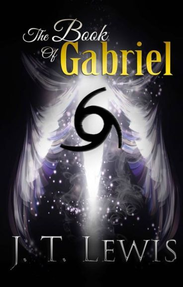 Preview of 'The Book Of Gabriel' (Part Two) by JTLewisAuthor