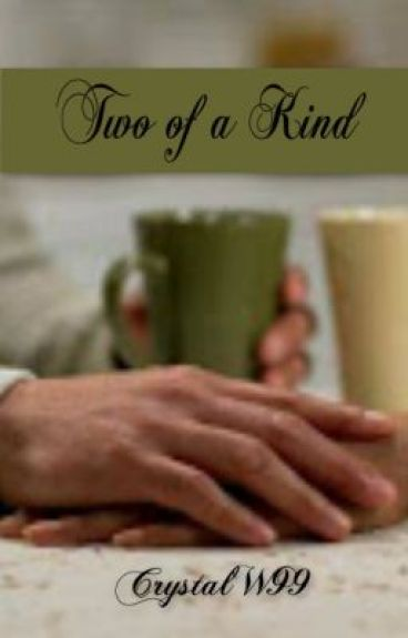 Two of a Kind(SAMPLE-Now available in paperback & Kindle) by CrystalW99