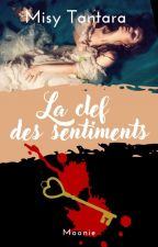 Wilhelmina Seann - T01 : La clé des sentiments by MoonieRed