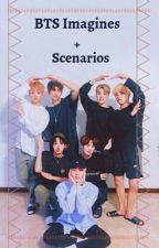BTS Imagines/Scenarios (x reader)  by RJ101099