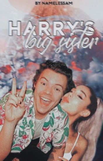 Harry's big sister ➸ l.t ✔