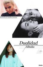 Dualidad(Albalia) by LaRecheLacunza