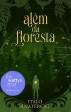 Além da Floresta by ItaloAnatercioS