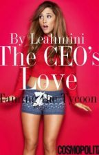 The CEO's Love by TheEpitomeofBooks