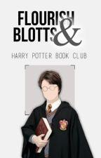 Flourish and Blotts | Book Club by HPcommunity_