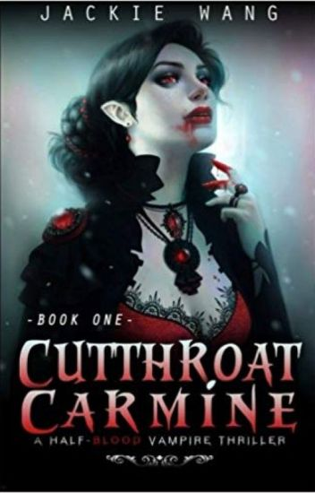 Cutthroat Carmine (Book 1)(COMPLETE) (Wattpad Featured Novel)