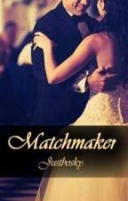 Matchmaker by JustBosky