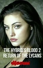 The Hybrid's Blood 2 (Return of the Lycans) ON HIATUS by elijahrheed