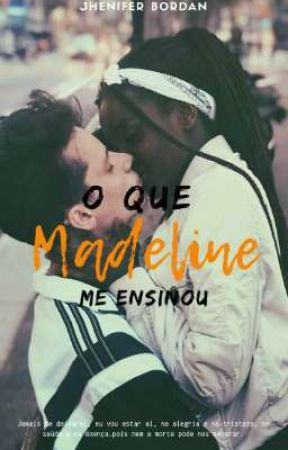 O que Madeline me ensinou by LaBordan