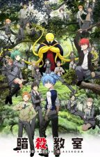 I Have ways {Assassination Classroom Fanfiction} by YuriiGuinto