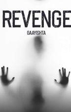 Revenge #makeITsafePH #WritingContest by Gaayishta