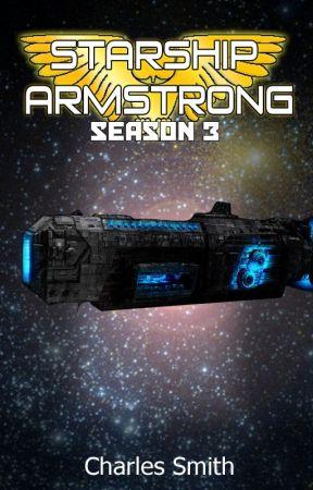 Starship Armstrong - Season 3 by CharlesSmith9