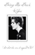 Bring Me Back to You | Luke Hemmings | Türkçe Çeviri by peacefulofficial