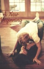 A New Beginning (Last book for Change your Life Series) by Horxnsauce