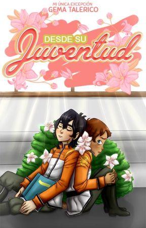 Desde Su Juventud by GemaTalerico