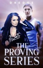 The Proving Series by Dredge116