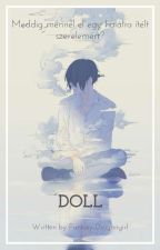 Doll by Fantasy-Dragongirl