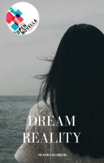 DREAM REALITY # the open novella contest 2019